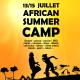 Du 13 au 15 juillet 2017 – AFRICAN SUMMER CAMP – Saint-Rémy de Provence