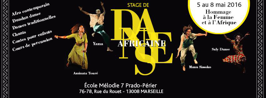 du 5 au 8 mai hommage la femme et l afrique marseille danse africaine marseille. Black Bedroom Furniture Sets. Home Design Ideas